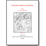 Church Hill, Coleshill Street and Mill Street; Part 3