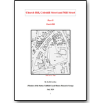 Church Hill, Coleshill Street and Mill Street; Part 5