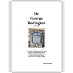 Dr George Bodington