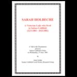 Sarah Holbeche, Talk by Janet Jordan